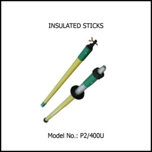 INSULATED STICKS, Length 4 Mtrs.