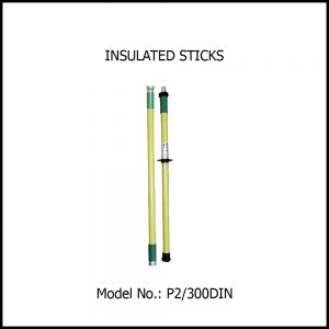 INSULATED STICKS, Length 3 Mtrs.